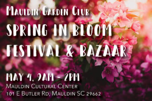 Spring in Bloom Festival and Bazaar @ Mauldin Cultural Center | Mauldin | South Carolina | United States