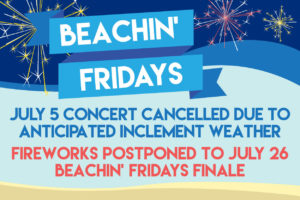 Beachin' Fridays Cancelled (Fireworks Postponed) @ Mauldin Cultural Center | Mauldin | South Carolina | United States
