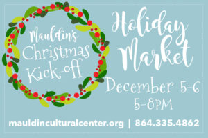 Mauldin Holiday Market @ Mauldin Cultural Center | Mauldin | South Carolina | United States