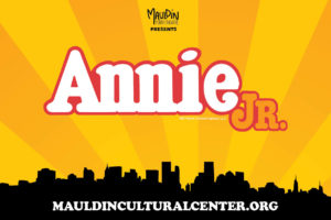 Annie, JR. (Rescheduled) @ Mauldin Cultural Center | Mauldin | South Carolina | United States