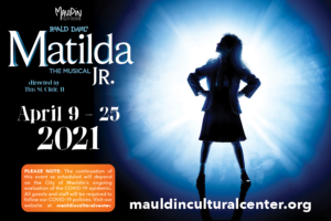 Mauldin Youth Theatre Presents: Matilda, JR. @ Mauldin Cultural Center | Mauldin | South Carolina | United States