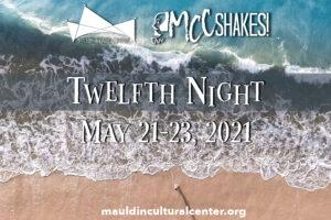 MCC Shakes! Presents: Twelfth Night @ Mauldin Cultural Center Outdoor Amphitheater | Mauldin | South Carolina | United States