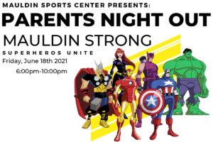 Parents Night Out @ Mauldin Sports Center | Mauldin | South Carolina | United States
